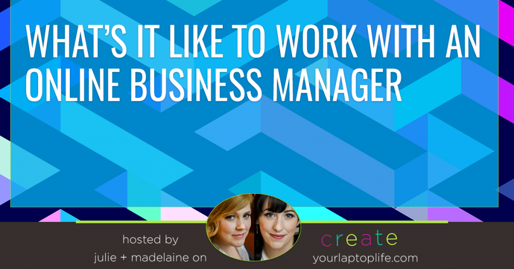 What's it Like to Work with an Online Business Manager