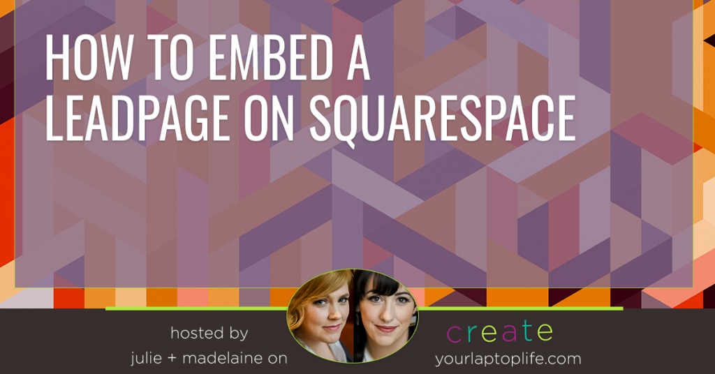 How to Embed a LeadPage on SquareSpace