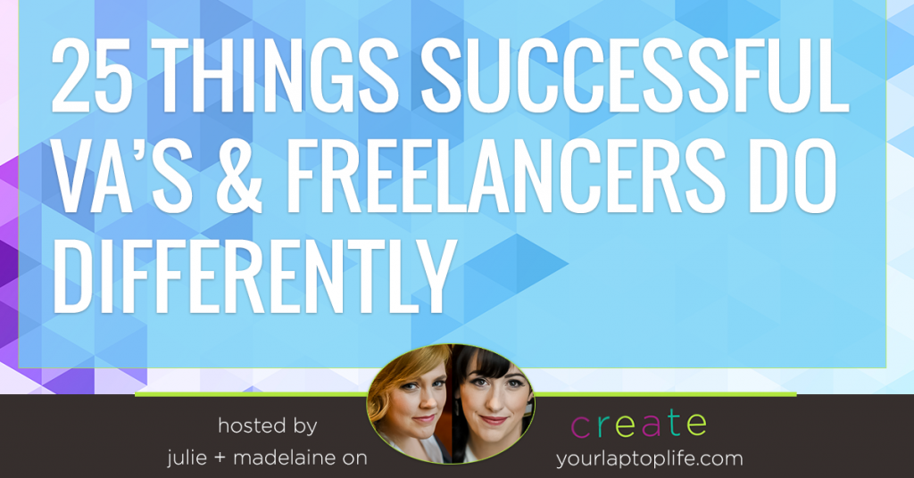 25 Things Successful Freelancers Do Differently