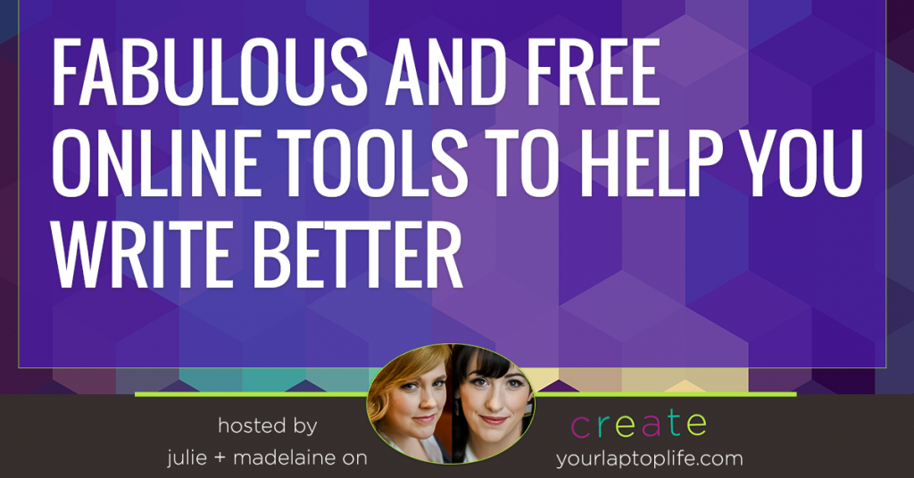 7 Free and Fabulous Online Tools To Help You Write Better and Faster